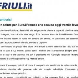 Conti in salute per Euro&Promos; che occupa oggi tremila lavoratori