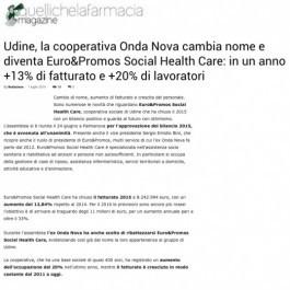 Udine, la cooperativa Onda Nova cambia nome e diventa Euro&Promos; Social Health Care: in un anno +13% di fatturato e +20% di lavoratori